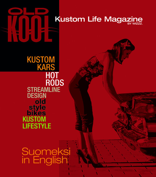 OLD KOOL Kustom Life Magazine Issue 1