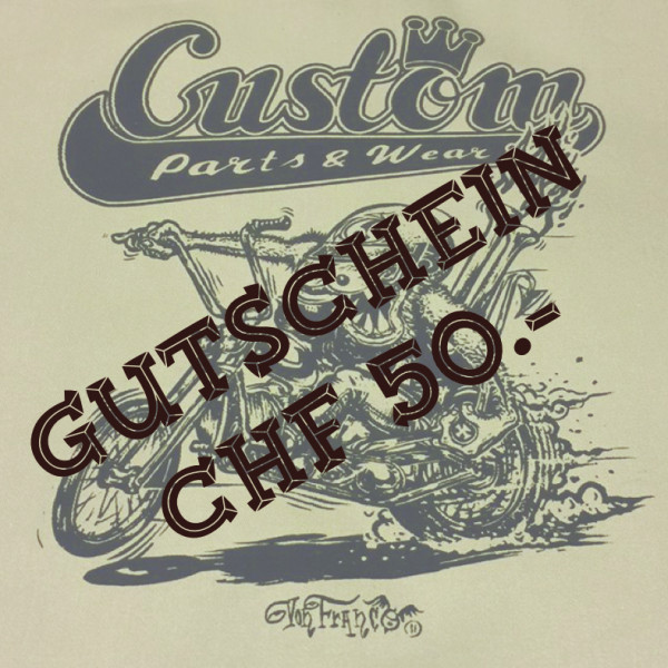 Custom Parts & Wear Gutschein CHF 50.00