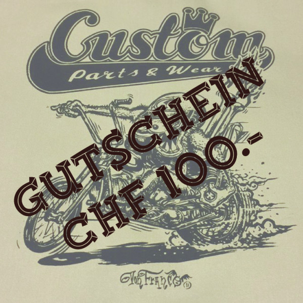 Custom Parts & Wear Gutschein CHF 100.00