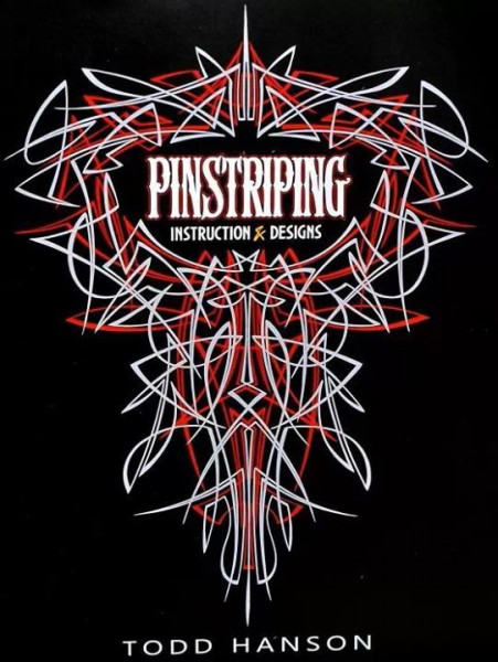 PINSTRIPING INSTRUCTION & DESIGNS Book BY: TODD HANSON