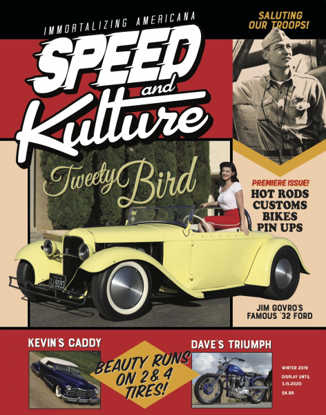 Speed and Kulture Premiere Issue #1 Winter 2019