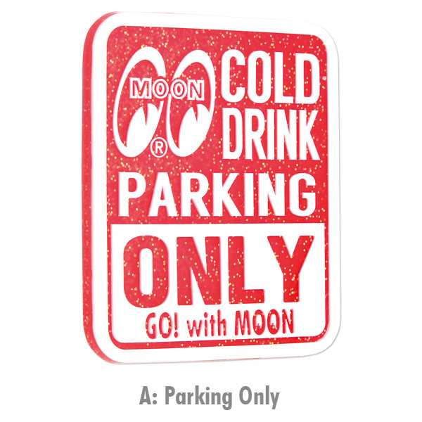 MOON Rubber Coaster Parking Only