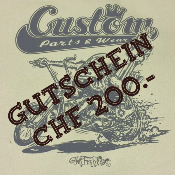 Custom Parts & Wear Gutschein CHF 200.00